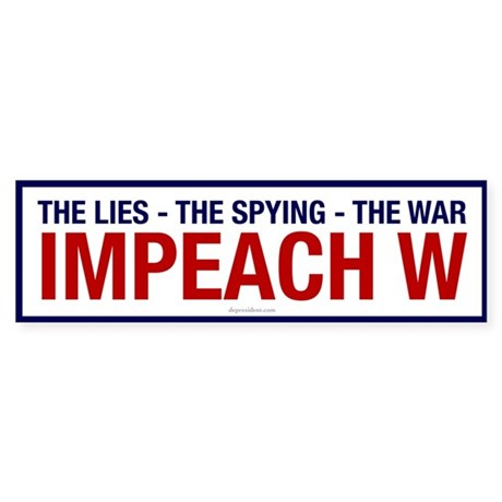 Impeach W Bumper Sticker