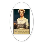Nurses Needed Now Poster Art Oval Sticker