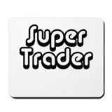 Super Trader - Mousepad