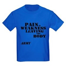 Pain is Weakness - Army T