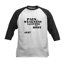 Pain is Weakness - Army Tee