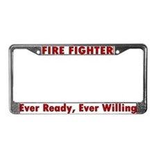 """""""Ever ready, ever willing"""" License Plate Frame"""