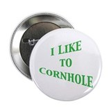 "I Like To Cornhole 2.25"" Button"