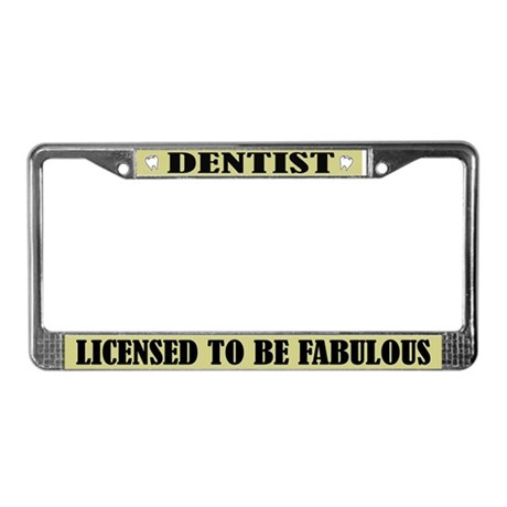 Fabulous Dentist License Plate Frame Gift