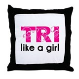 Tri like a girl Throw Pillow
