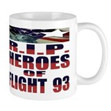 R.I.P. HEROES OF FLIGHT 93 Mug