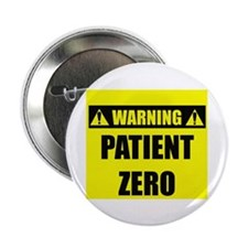 "WARNING: Patient Zero 2.25"" Button (100 pack)"