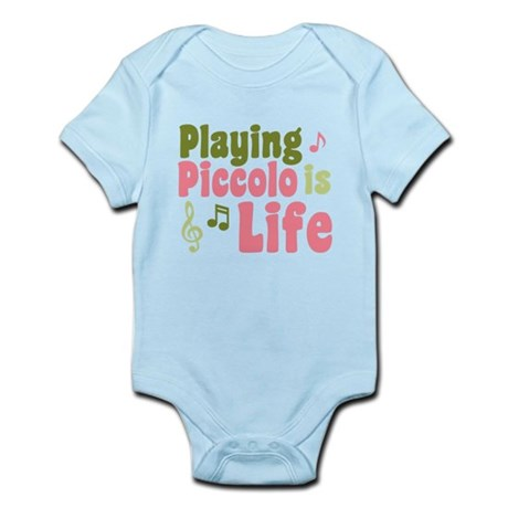 Playing Piccolo is Life Infant Bodysuit