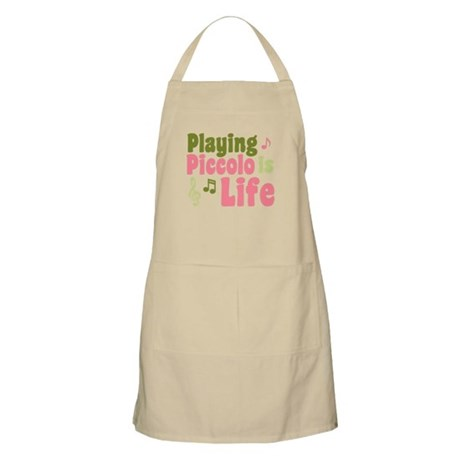 Playing Piccolo is Life Apron