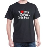 I Love My Twin Sister T-Shirt