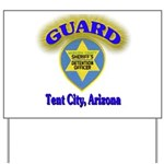 Guard Tent City Maricopa Coun Yard Sign