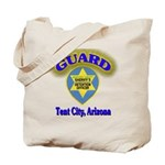 Guard Tent City Maricopa Coun Tote Bag