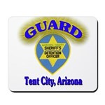Guard Tent City Maricopa Coun Mousepad