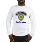 Guard Tent City Maricopa Coun Long Sleeve T-Shirt