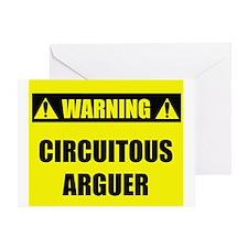 WARNING: Circuitous Arguer Greeting Card