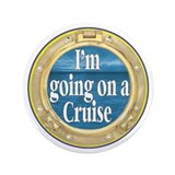 "I'm going on a Cruise 3.5"" Button (100 pack)"