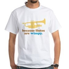 Funny Band Trumpet Quote White T-Shirt