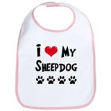 I Love My Sheepdog Bib