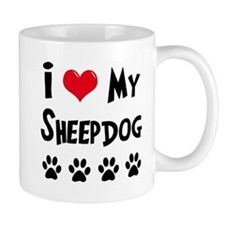 I Love My Sheepdog Mug