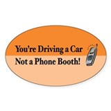 Not a Phone Booth Oval Decal