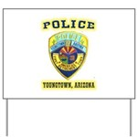 Youngtown Arizona Police Yard Sign