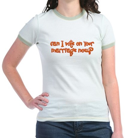 Vote on Your Marriage? Jr. Ringer T-Shirt