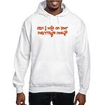 Vote on Your Marriage? Hooded Sweatshirt