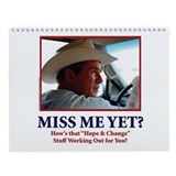 George W Bush, Miss Me Yet? Wall Calendar