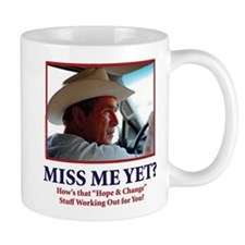 George W Bush, Miss Me Yet? Mug