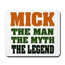 MICK - The Lengend Mousepad