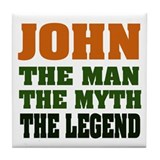 JOHN - The Legend Tile Coaster