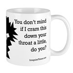 Pushy Evangelist Coffee Mug