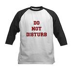 Do Not Disturb Kids Baseball Jersey