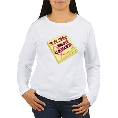 To Do Beat Breast Cancer Women's Long Sleeve T-Shi