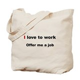 Offer me a job - Tote Bag