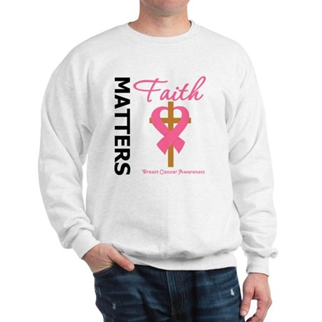 Faith Matters Breast Cancer Sweatshirt