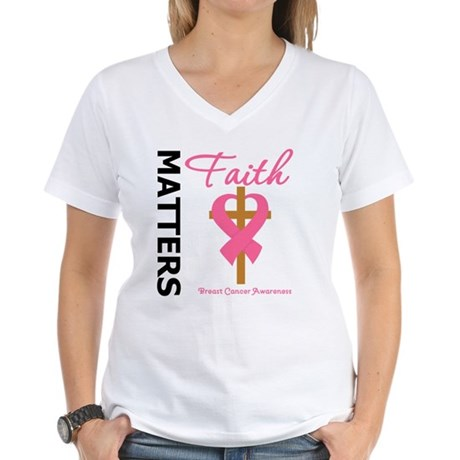 Faith Matters Breast Cancer Women's V-Neck T-Shirt