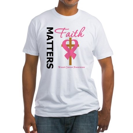 Faith Matters Breast Cancer Fitted T-Shirt