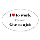 Give me a job - Decal