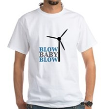 Blow Baby Blow (Wind Energy) Shirt