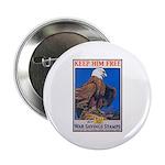 Keep Him Free Eagle Button