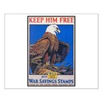 Keep Him Free Eagle Small Poster