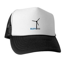 Blow Me (Wind Turbine) Trucker Hat
