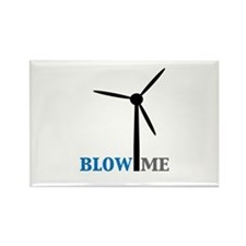 Blow Me (Wind Turbine) Rectangle Magnet (10 pack)