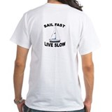SAIL FAST LIVE SLOW T-Shirt (WHITE)