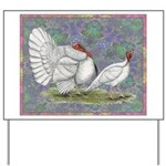White Holland Turkeys Yard Sign
