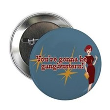"""Mad Men Gangbusters 2.25"""" Button"""