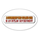 A Government That Outlaws Gun Sticker (Oval 50 pk)