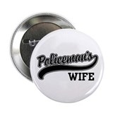 "Policeman's Wife 2.25"" Button"