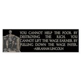 Lincoln on Rich and Poor  Bumper Sticker